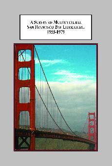 a survey of multicultural san francisco bay literature 1955 1979 flota brian